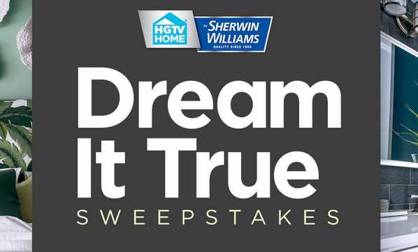 HGTV Sherwin Williams Dream It True Sweepstakes 2020