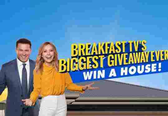 Today Show Breakfast TV Win A House Competition
