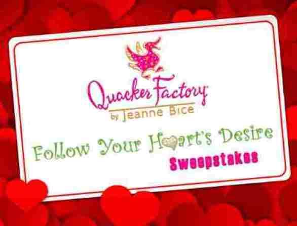 Quacker Factory Follow Your Heart's Desire Sweepstakes