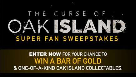 History Channel The Curse Of Oak island Sweepstakes 2020