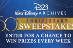 D23 Walt Disney Archives Anniversary Sweepstakes