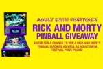 Adult Swim Festival's Rick and Morty Pinball Giveaway