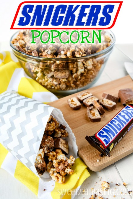SNICKERS Popcorn by Sweet2EatBaking