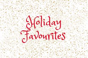 Holiday Favourite Recipes