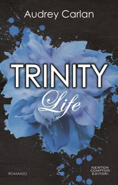 Audrey Carlan Trinity. Life - copertina
