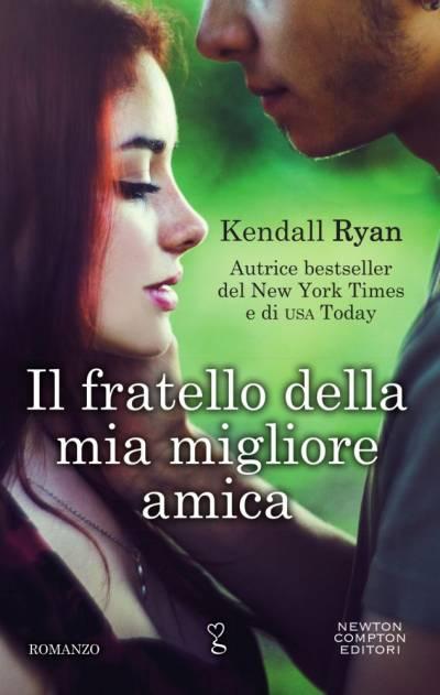 Kendall Ryan Il fratello della mia migliore amica - copertina