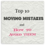 10 Moving Mistakes and How to Avoid them