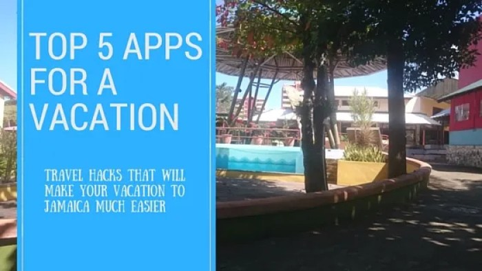 Top 5 Apps For A Vacation