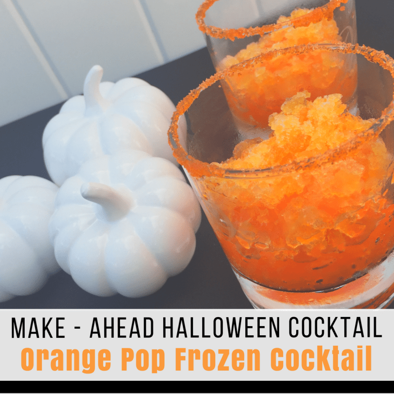 Make Ahead Halloween Frozen Cocktail: 6 oz triple sec, 4 oz Vodka, 16 oz water, 3 individual orange soda singles to go. Freeze 6 hours. Easy slushy orange drink www.sweetlaneevents.com/make-ahead-halloween-frozen-cocktail