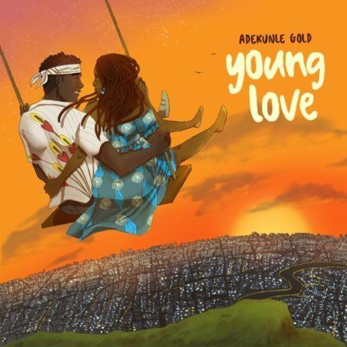 "Sweetloaded Adekunle-Gold-Young-Love [Video] Adekunle Gold – ""Young Love"" (Acoustic Version) with Clout Nigeria trending VIDEO"