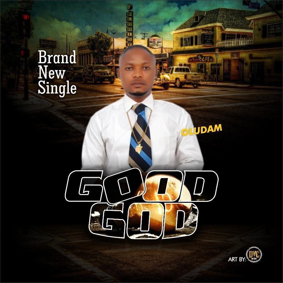 Sweetloaded IMG-20190203-WA0048 [Music] Oludam – Good God Music