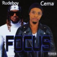 Rudeboy Ft Cema - Focus Cover