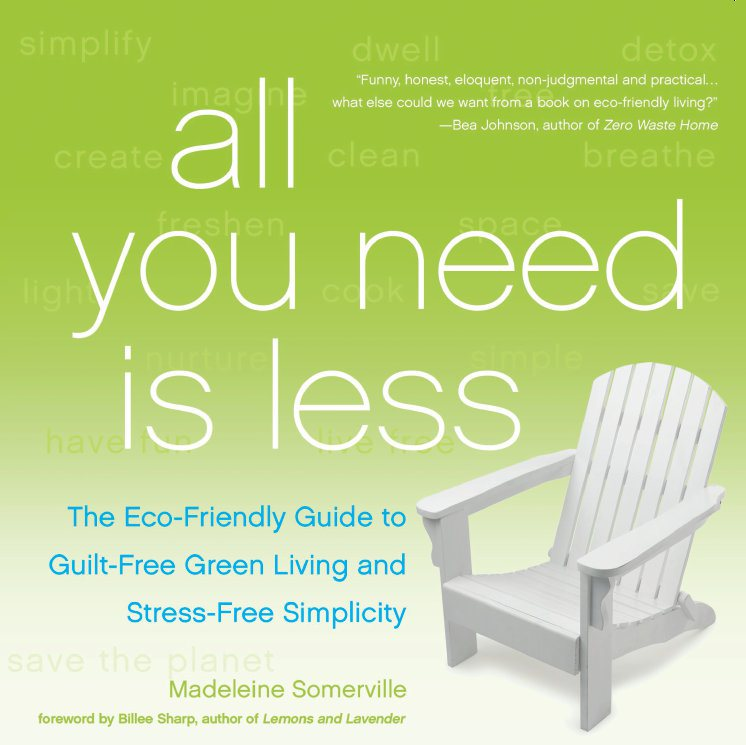 Win a copy of All You Need Is Less by Madeleine Somerville!