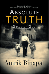 Book Review: Absolute Truth: Grace of God by Amrik Binapal