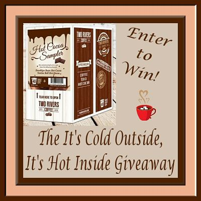 Enter to #WIN a Hot Cocoa Sampler Pack in the It's Cold Outside, It's Hot Inside #Giveaway by Midnight 12/31