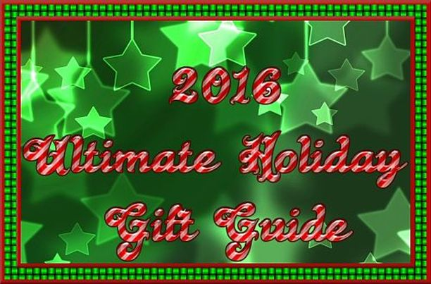 2016 Ultimate Holiday Gift Guide