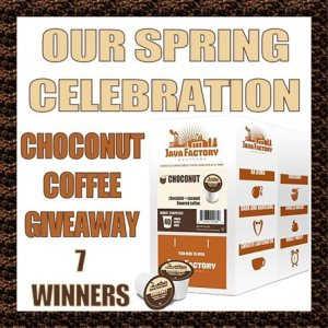 Java Factory Spring Celebration ​Choconut Coffee Giveaway Ends 4/3/17 - 7 WINNERS!