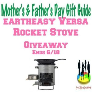 Eartheasy Versa Rocket Stove Gift Guide Giveaway Ends 6/18