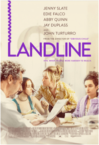 PRESS RELEASE – Watch the Official LANDLINE Trailer starring Jenny Slate & Download the Official Poster Now!