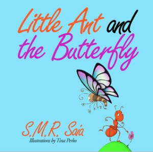 Little Ant and the Butterfly – Appearances Can Be Deceiving!