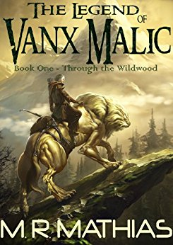 WIN IT!! Let The Legend of Vanx Malic: Through the Wildwood Take You On A Fantasy Adventure