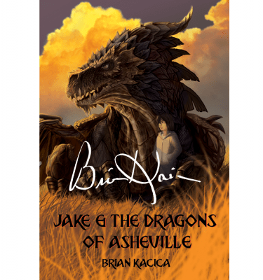 Jake & the Dragons of Asheville by Brian Kacica Signed Cover