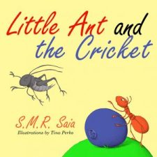 Little Ant and the Cricket - Moral - You Can't Please Everyone - Little Ant Books Book 3