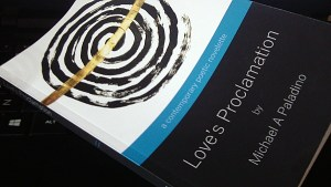 Love's Proclamation - A Contemporary Poetic Novelette