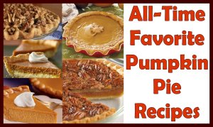 All-Time Favorite Pumpkin Pie Recipes