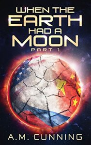 WIN the New SciFi Thriller: When the Earth Had a Moon – Ends 10/25/17
