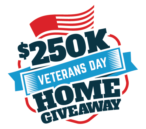 $250K Veterans Day Home Giveaway Sweepstakes