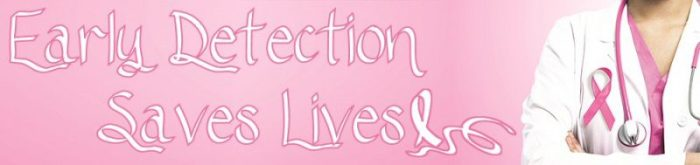 Breast Cancer Awareness - Early Detection Saves Lives
