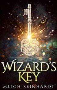 Wizard's Key: Book One of the The Darkwolf Saga