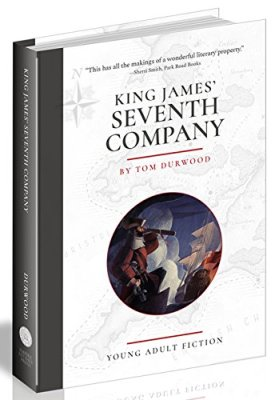 Young Adult Fiction Book Review: King James' Seventh Company