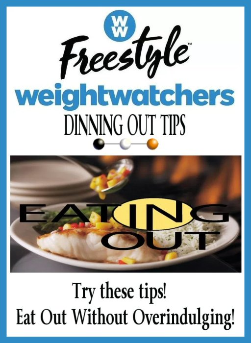 Weight Watchers Freestyle Journey Week 6 - DINING OUT TIPS - Tips For Eating Out On A Diet