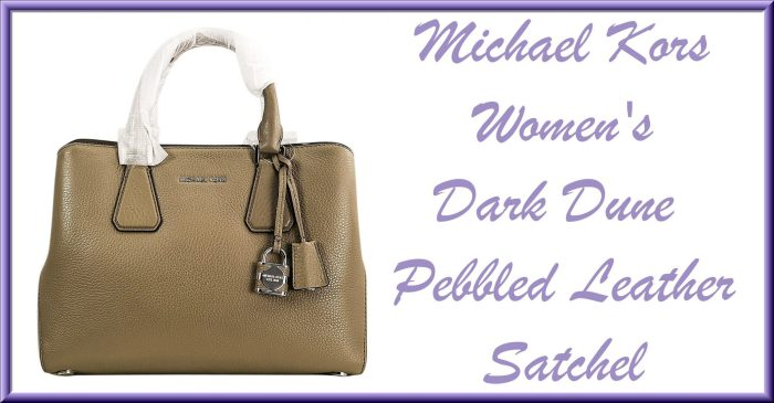 Last Minute Gift Ideas + $300 Mother's Day MyGiftStop Giveaway - Michael Kors Women's Dark Dune Pebbled Leather Satchel - Camille Medium