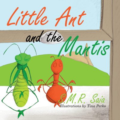 Count Your Blessings: Little Ant and the Mantis Is HERE!