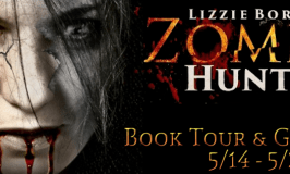 Lizzie Borden, Zombie Hunter Book Tour & Giveaway 5/14 – 5/28