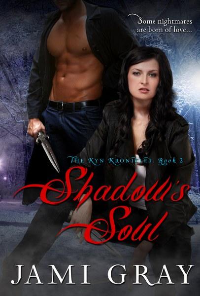The Kyn Kronicles 2 - Shadow's Soul