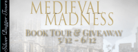Medieval Madness Book Tour & Amazon Giveaway