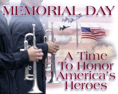 Memorial Day - A Time To Honor America's Heroes