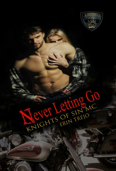 Knights of Sin 1- Never Letting go