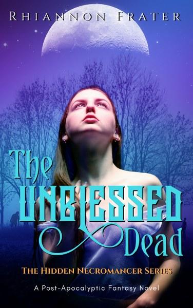 The Hidden Necromancer Series Book Tour & $10 Amazon Giveaway - Unblessed Dead