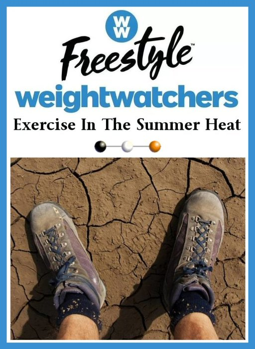 Weight Watchers Freestyle Week 18 – Exercise In The Summer Heat