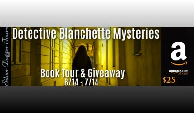 $25 Amazon Giveaway & Detective Blanchette Mysteries Book Tour