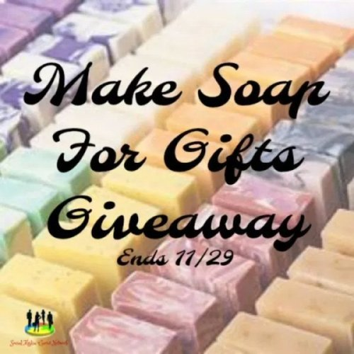 3 Will Be Able To Make Soap For Gifts For FREE – Giveaway Ends 11/29