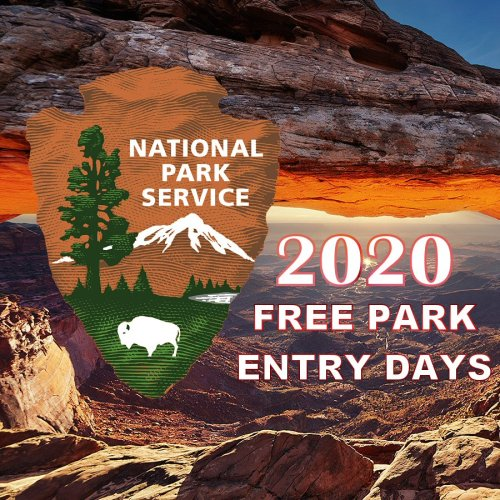2020 FREE ENTRANCE DAYS - NATIONAL PARK SERVICE #nps #free #feefreenationalparkday