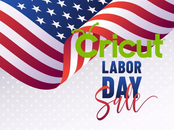 Cricut Labor Day Sale
