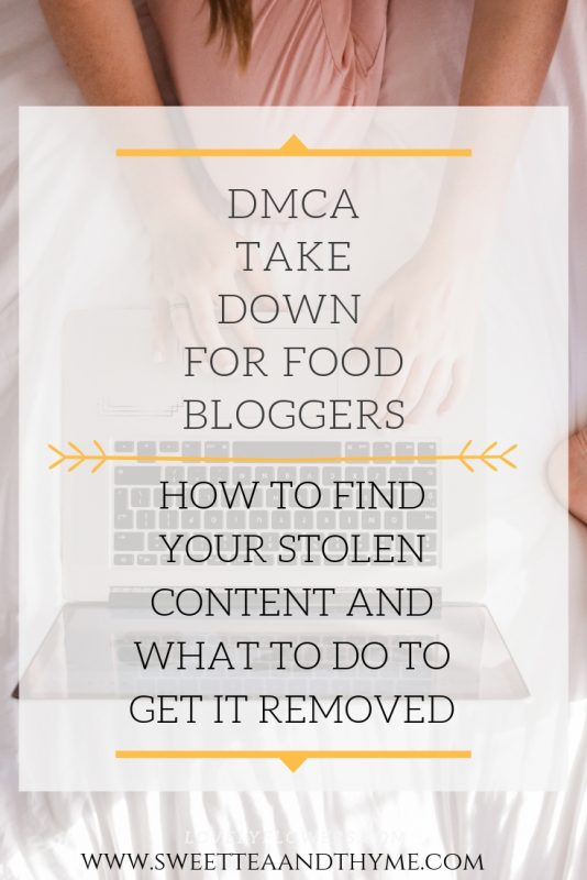 DMCA Takedown for food bloggers | how to find your stolen content and what to do to get it removed