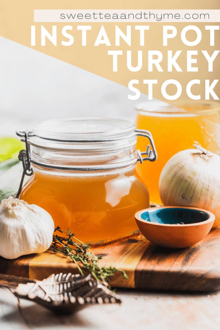 pinterest pin for Instant Pot Turkey Stock